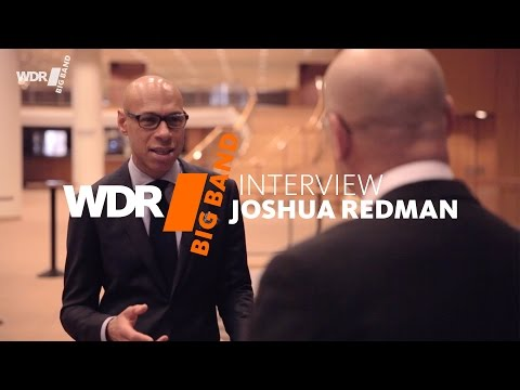 An Interview With Joshua Redman | WDR BIG BAND