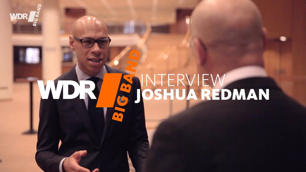 Joshua Redman | Interview | WDR BIG BAND