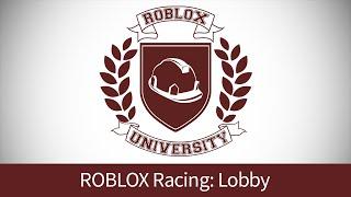ROBLOX Racing 12: Build a Lobby (ROBLOX U Tutorial)