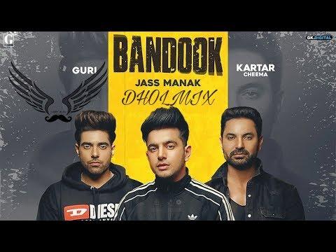 Bandook Dholmix | Jass Manak | Lightbass11 | Latest Punjabi Songs 2019