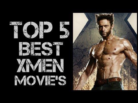TOP 5 BEST X-MEN MOVIES