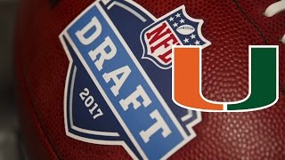 ALL Miami Hurricanes Draft Picks From The 2017 NFL Draft