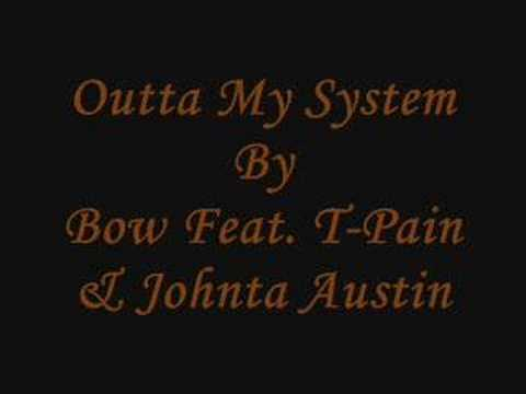 Outta System~Bow Wow Feat. T-Pain & Johnta Austin~By Jazzy G