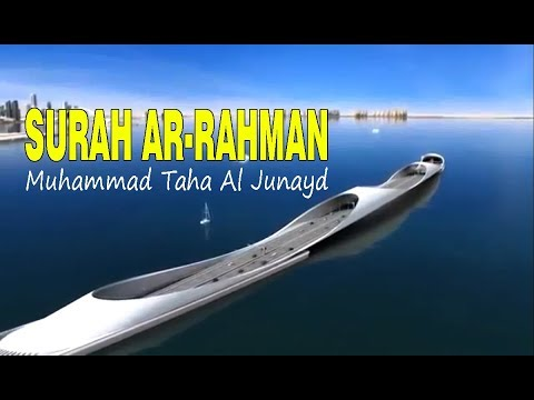 Download Lagu SURAH AR RAHMAN - Muhammad Taha Al Junayd