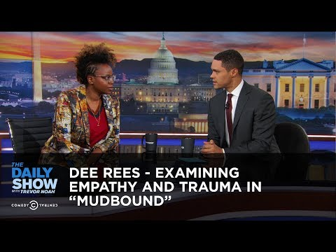 "Dee Rees  Examining Empathy and Trauma in ""Mudbound""  The Daily"