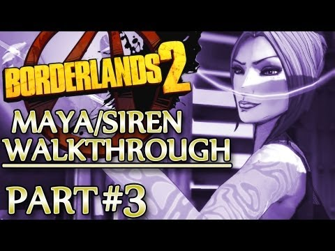 Ⓦ Borderlands 2 Maya/Siren Walkthrough - Part 3 ▪ The Road to Sanctuary