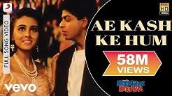 Ae Kash Ke Hum Full Video - Kabhi Haan Kabhi Naa|Shah Rukh Khan,Suchitra|Kumar Sanu