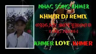 Anh Sẽ ra đi Khmer Remix