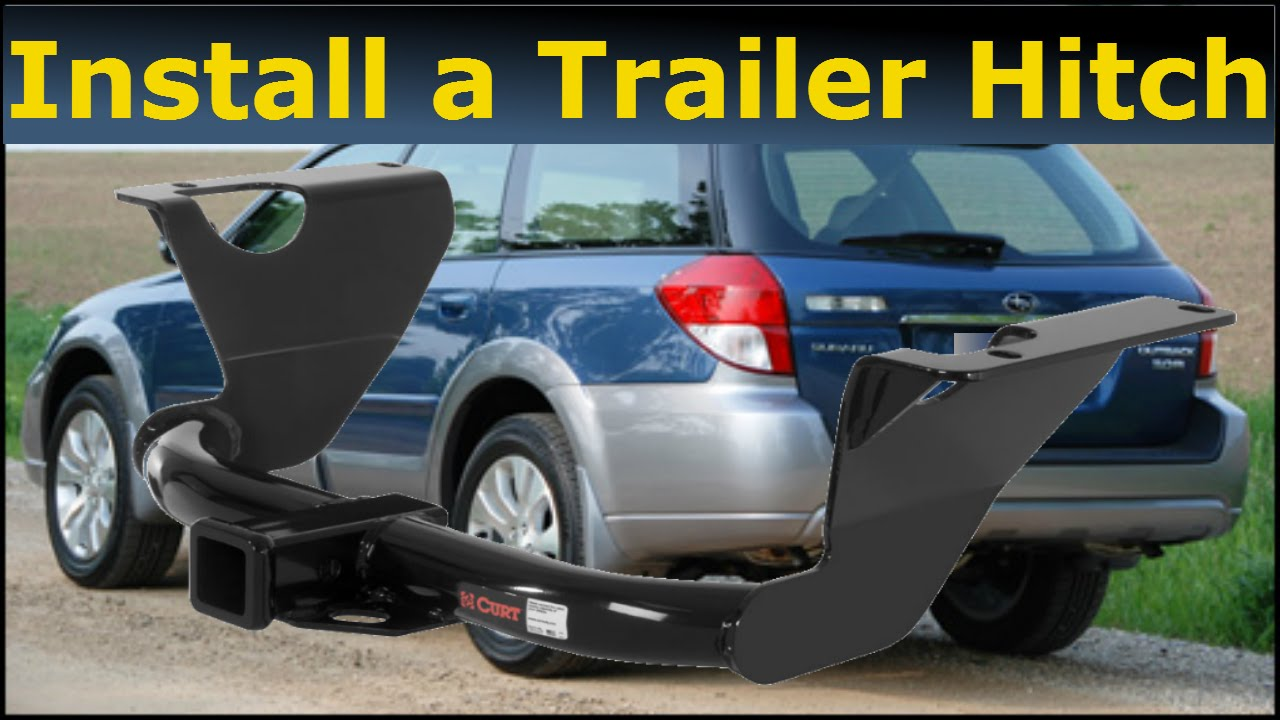 How To Install A Trailer Hitch Subaru Outback 2008 Youtube