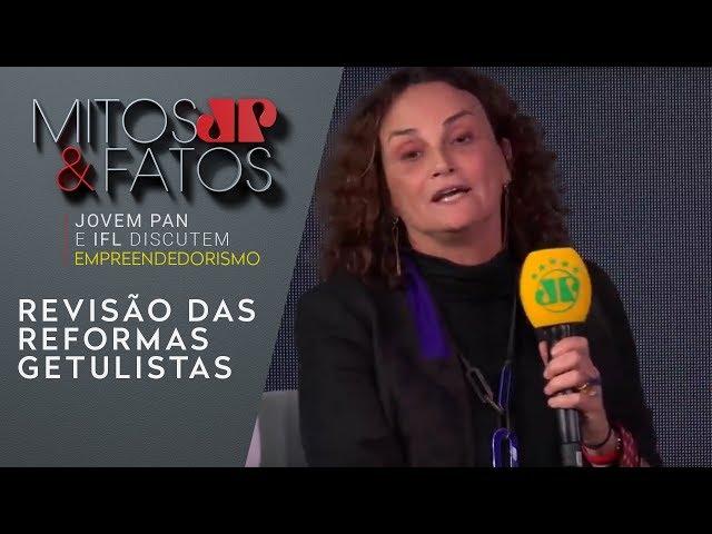 """Elena Landau: """"o principal é a revisão das reformas getulistas"""""""
