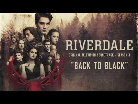 Riverdale Season 3 - Back To Black - Riverdale Cast (Amy Winehouse Cover) [Official Video]