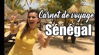 Carnet de voyage - Sénégal