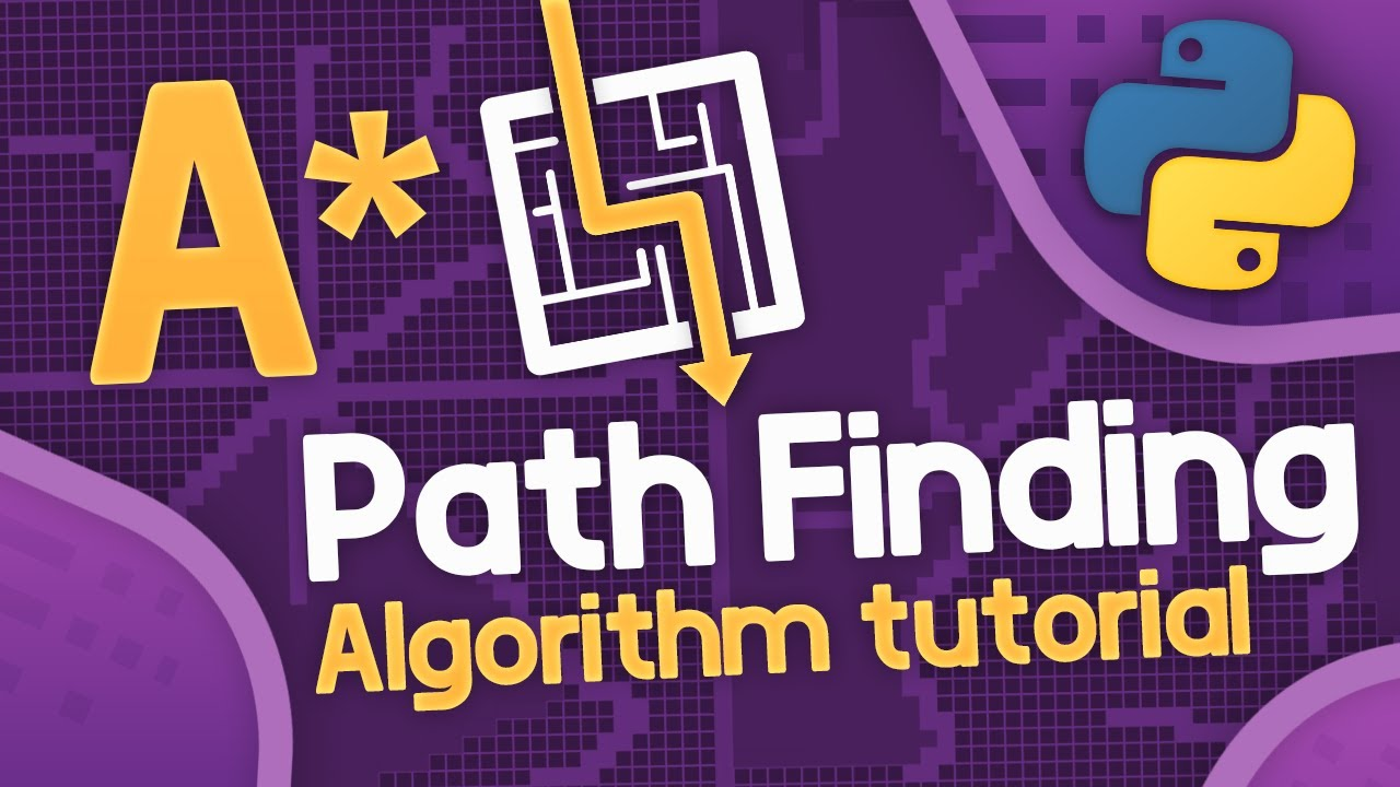 A Pathfinding Visualization Tutorial - Python A Path Finding Tutorial