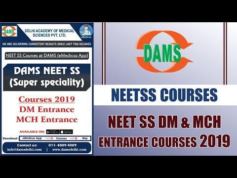 neetss #courses #damsdelhi #NEET SS DM & MCH entrance courses 2019
