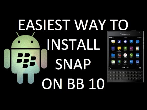 Easiest way to install SNAP (Android apps) BB Passport/Classic