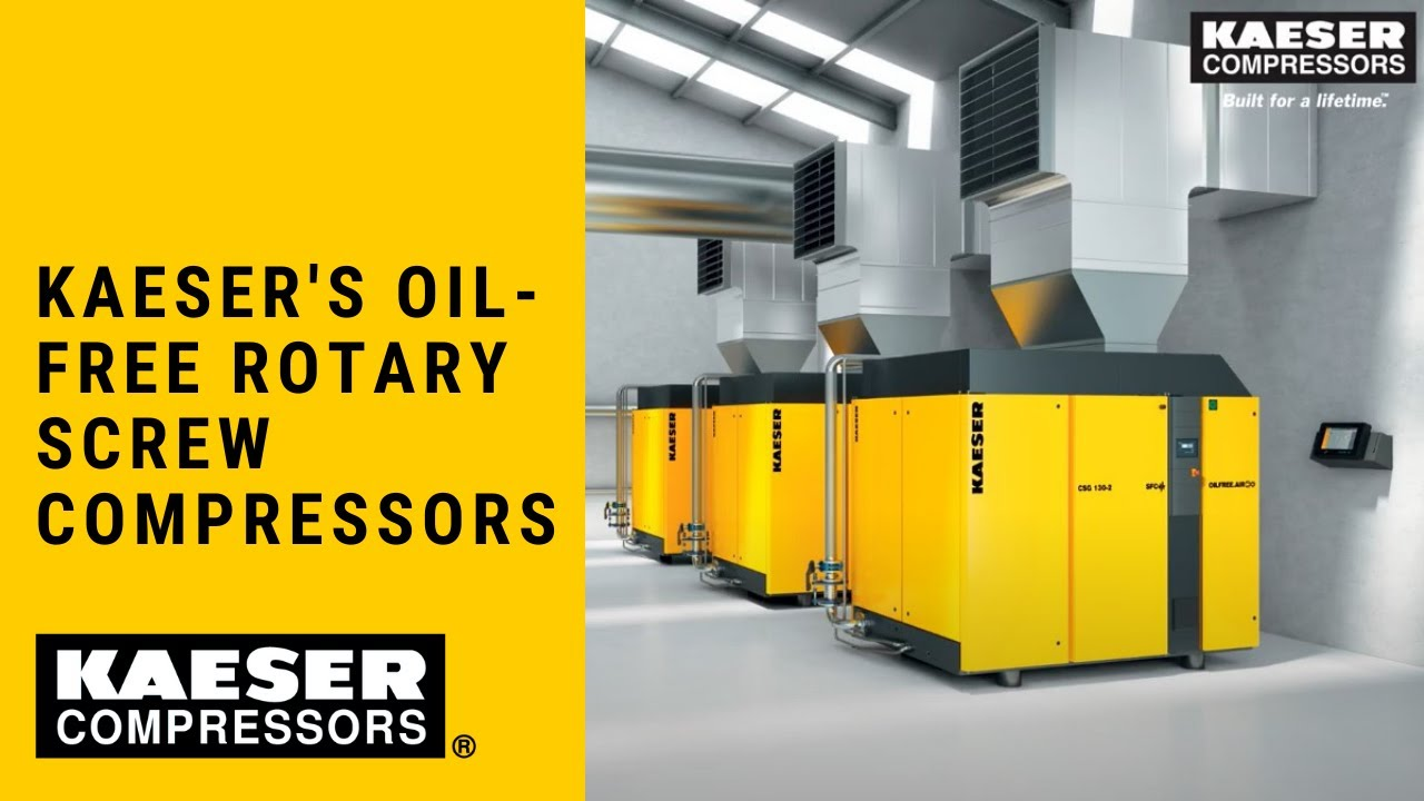 Introducing Kaeser S Oil Free Rotary Screw Compressors