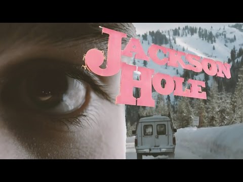 Jackson Hole 2017