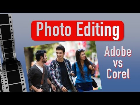 Photo Editing | Adobe Photoshop Vs Corel Paintshop Pro X8