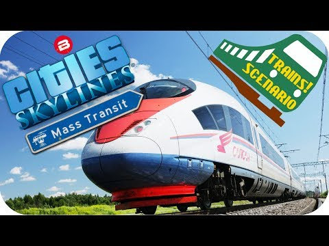 Cities Skylines Gameplay: NEW TRAINS & MONORAILS SCENARIO Cities: Skylines MASS TRANSIT DLC #1