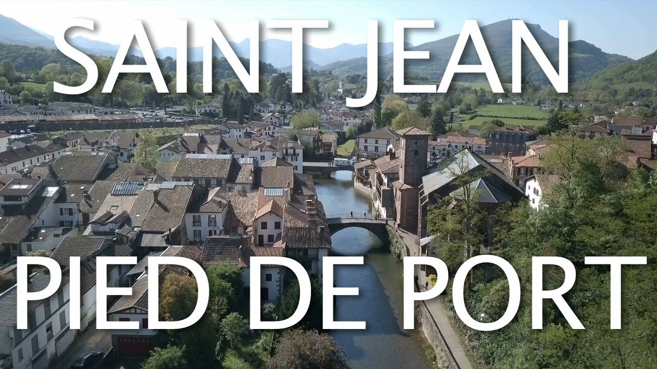 Saint Jean Pied De Port Camino De Santiago Paris To Saint Jean Pied De Port