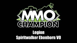 Patch 7.3.5 - Spiritwalker Ebonhorn VO