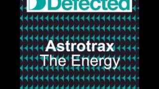 Astrotrax- The Energy (Dj Groover Remix)