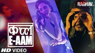 Qatl-e-aam Video Song  Raman Raghav 2.0  Nawazuddin Siddiqui,vicky Kaushal, Sobhita Dhulipala