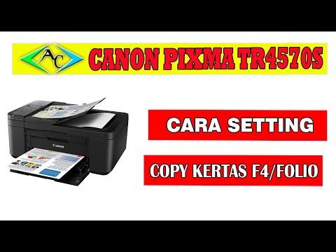 setting-printer-canon-pixma-tr4570s-copy-kertas-f4