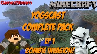 YOGSCAST Complete Pack! Ep 1 - ZOMBIE INVASION Thumbnail