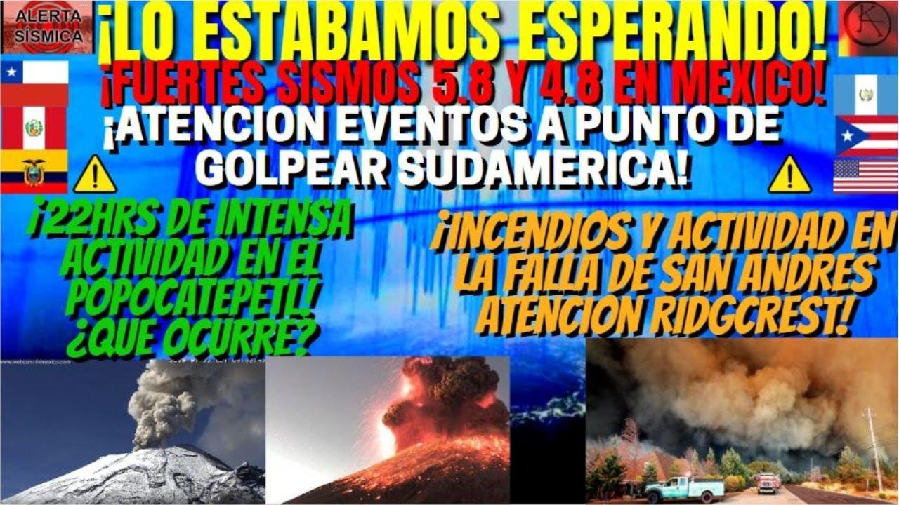 ¡ALERTA FUERTE SISMO 5.8 EN MEXICO Y GUATEMALA ES TURNO DE SUDAMERICA!¡INCENDIOS FALLA SAN ANDRES!