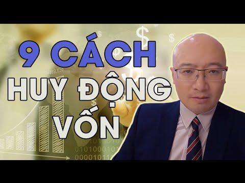 Hướng dẫn 9 cách huy động VỐN    How to get the fucking money