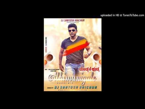 Abhimanigale Kannada Remix Dj Santosh Raichur