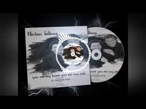 Modern Talking - You're My Heart, You're My Sou  ( DJ SAIMON RDS )