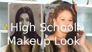 High School Makeup Look - What Were We Thinking?!