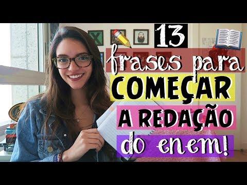 FRASES PRONTAS E FORMAS DE COMEÇAR A SUA REDAÇÃO - Débora Aladim