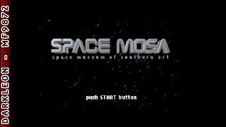 PlayStation - Space MOSA - Space Museum of Southern Art (1999) - Intro