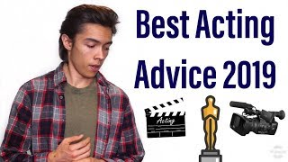 Best Acting Advice 2019