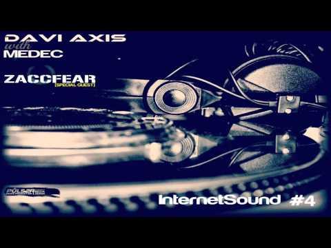 Davi Axis & Dr. Proseec - InternetSound #4 [Zaccfear Special Guest]