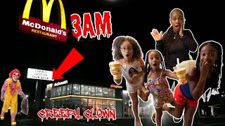 DONT GO TO MCDONALDS AT 3AM OR RONALD MCDONALD WILL GET YOU!