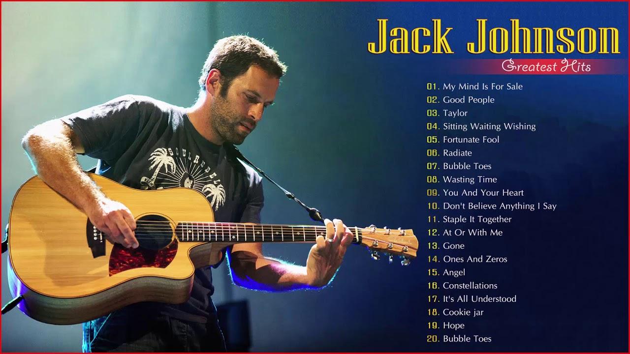 Download Jack Johnson Greatest Hits Full Album 2019 - Best Songs Of Jack Johnson