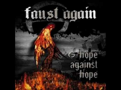 FAUST AGAIN - to dwell on thoughts of you
