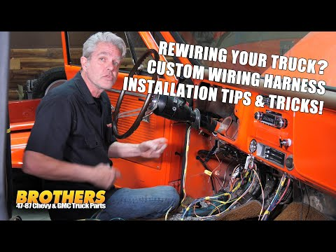 1947-87 Chevy & GMC Truck Custom Wiring Install Tips & Techniques