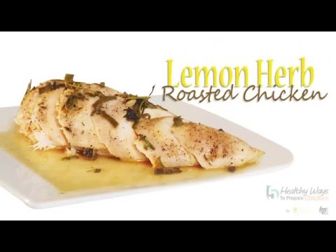Lemon Herb Roasted Chicken - Healthy Ways To Prepare Chicken - BPI Sports