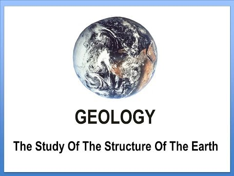 Geology - The Study Of The Earth