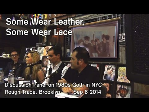 Some Wear Leather, Some Wear Lace - 1980s Goth in NYC