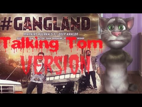 Gangland||Mankirt Aulakh||Talking Tom Version||Funny Talking Tom Version