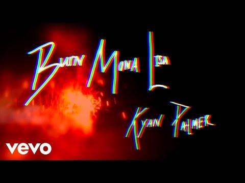 Kyan Palmer - Burn Mona Lisa (Lyric Video)