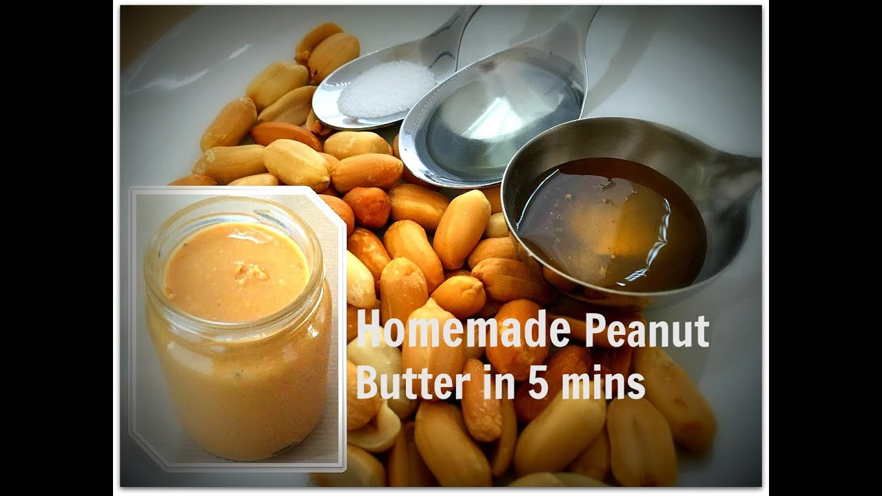 How To Make Peanut Butter In 5 Minutes Youtube