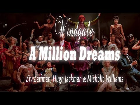 A Million Dreams Lyrics (from The Greatest Showman)