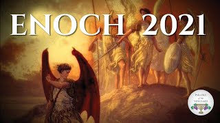 Enoch:  Instructions for believers living at the END (2018 - 2019) Part 1